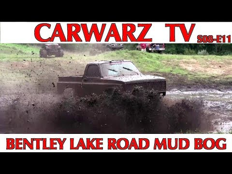 CARWARZ TV - S8E11 - Bentley Lake Road Mud Bog 2018