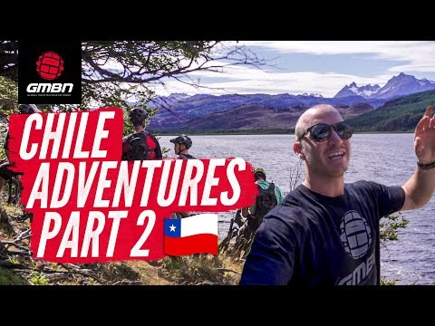 Blake's Chile Vlog, Part 2 | Incredible Trail Riding In The Backcountry Of Patagonia