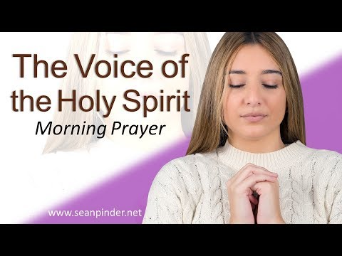 JOHN 16 - THE VOICE OF THE HOLY SPIRIT - MORNING PRAYER (video)
