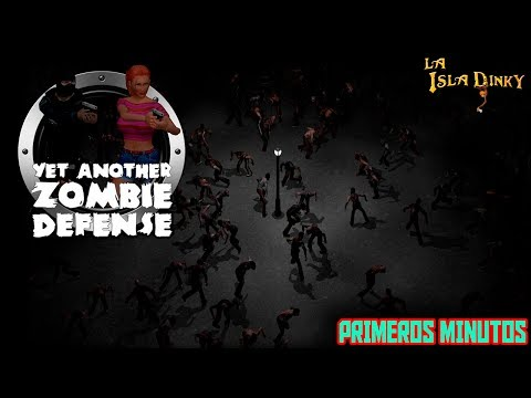 Yet another Zombie Defense - Primeros Minutos - Awesome Games Studio  - 2014 - PC - Gameplay