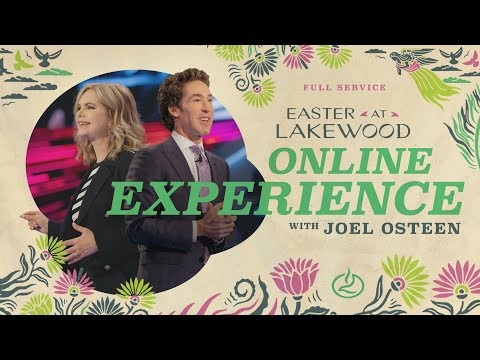 Joel Osteen LIVE  Easter at Lakewood Church  Sunday Service 11am
