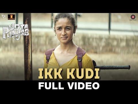 Ikk Kudi Lyrics - Udta Punjab | Shahid Mallya