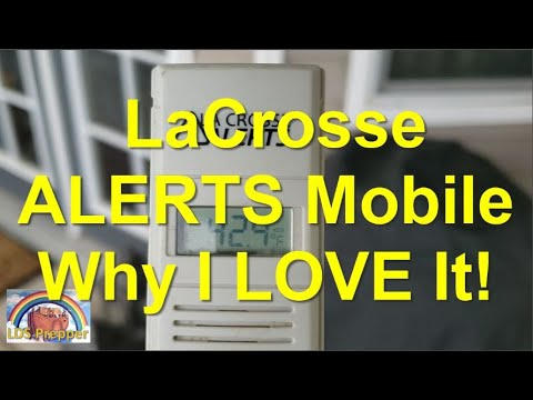 La Crosse Alerts Mobile - Why Every Gardener Should Have One or Two or Three