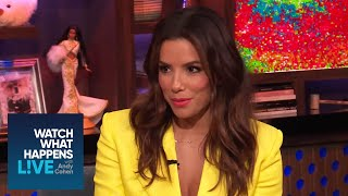 Eva Longoria on 'Desperate Housewives' vs. The Real Housewives | WWHL