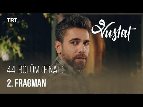 Vuslat 44. Bölüm (FİNAL) - 2. Fragman