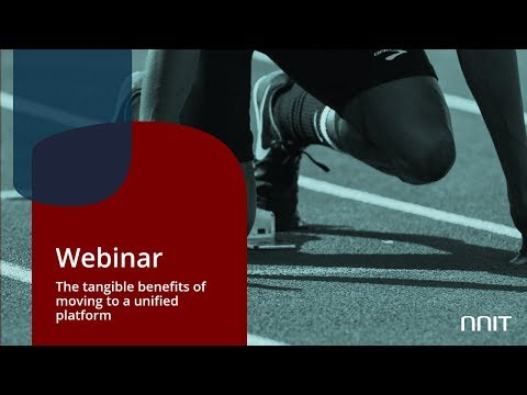 Webinar: The tangible benefits of moving to a unified platform