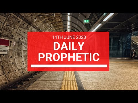 Daily Prophetic 14 June 2020 5 of 7