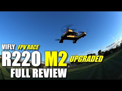 VIFLY R220 M2 Upgraded Race Drone - Full Review - [UnBoxing, Inspection, Flight Test, Pros & Cons] - UCVQWy-DTLpRqnuA17WZkjRQ