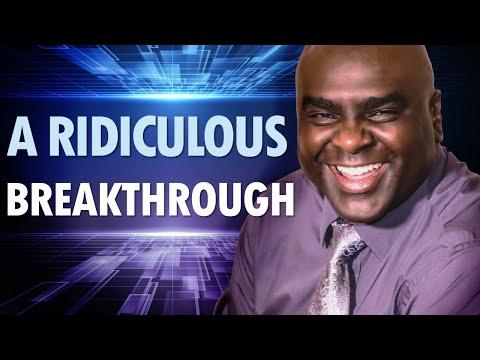 A Ridiculous Breakthrough  Christian Motivation