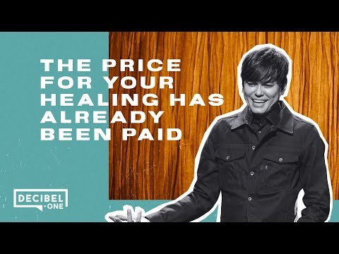 Joseph Prince - The price for your healing has already been paid