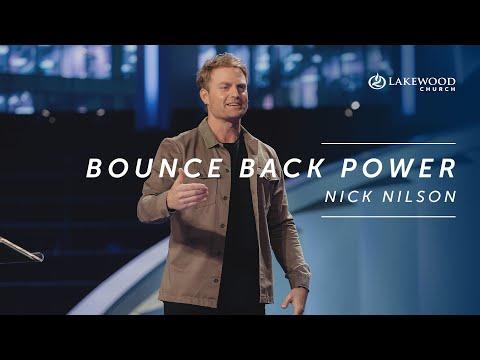 Bounce Back Power  Nick Nilson  2019