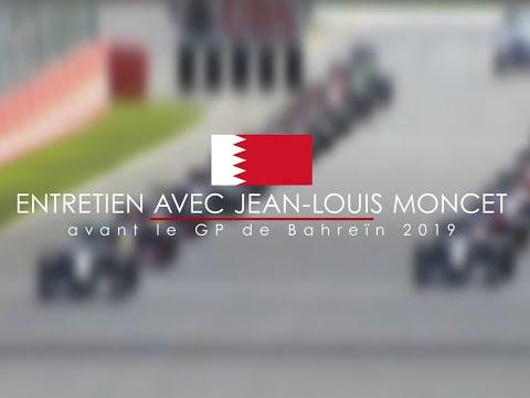 Entretien avec Jean-Louis Moncet avant le Grand Prix de Bahreïn 2019 - UCID-NICViVhXHTzTDTVXE0w