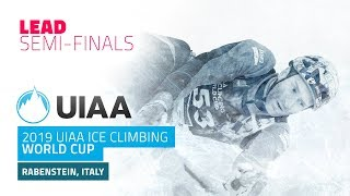Rabenstein, Italy l Lead Semi-Finals l 2019 UIAA Ice Climbing World Cup
