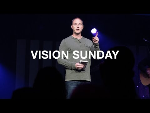 Vision Sunday  Colossians 1:28-2:2
