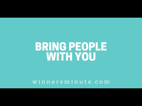 Bring People With You // The Winner's Minute With Mac Hammond