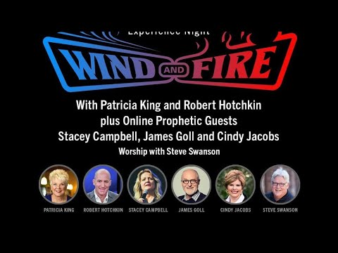 Wind And Fire // Patricia King
