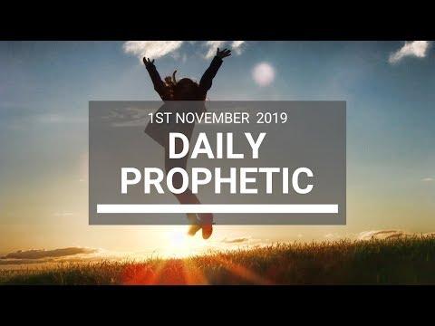 Daily Prophetic 1 November 2019 Word 7