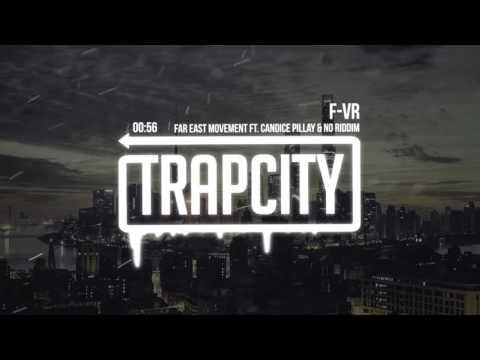 F-VR (Feat. Candice Pillay & No Riddim)