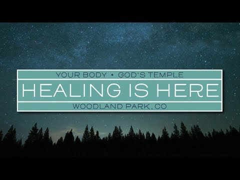 Healing is Here - Gospel Truth TV - Week 3, Day 1