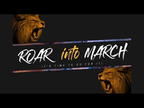 Roar Into March  Joe Joe Dawson  3-3-2019