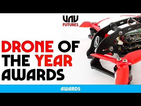 TOP 5 DRONES OF 2018 - UAVFUTURES Drone of the year awards - UC3ioIOr3tH6Yz8qzr418R-g