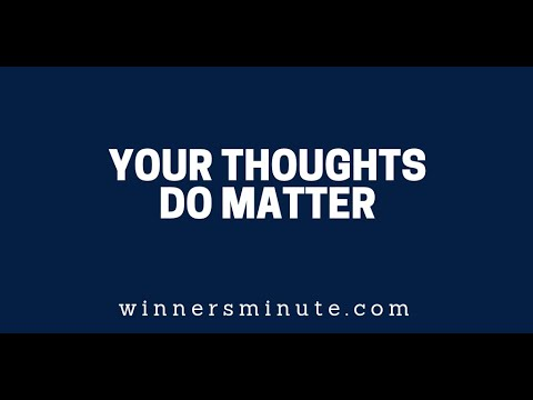 Your Thoughts Do Matter  The Winner's Minute With Mac Hammond