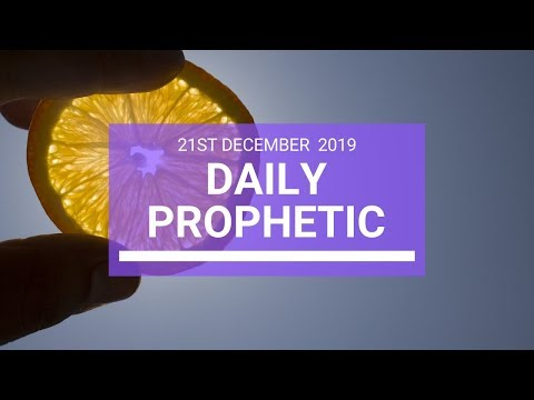 Daily Prophetic 21 December 3 of 4