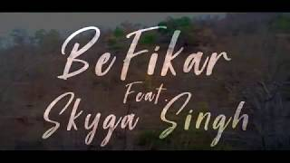 Skyga Singh - Befikar - officialskyga , World