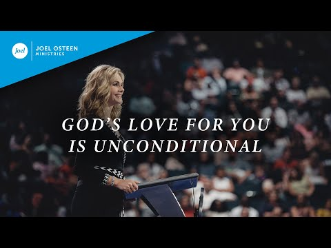 God's Love For You Is Unconditional  Victoria Osteen