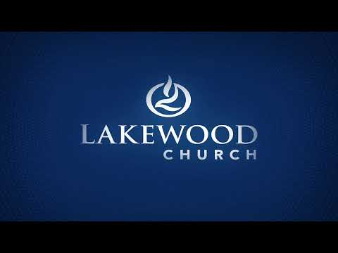 Lakewood Church 7:00 pm Service