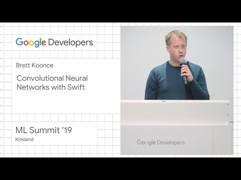 Convolutional neural networks with Swift - Kirkland ML Summit '19 - UC_x5XG1OV2P6uZZ5FSM9Ttw