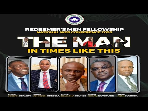 REDEEMER'S MEN FELLOWSHIP  CONFERENCE 2020 - THE MAN IN TIMES LIKE THIS