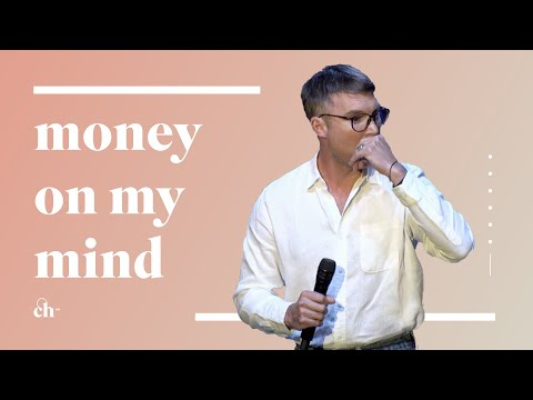 I Think About Money A Lot // Judah Smith