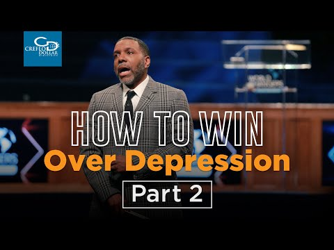 How to Win Over Depression Pt. 2 - Episode 4
