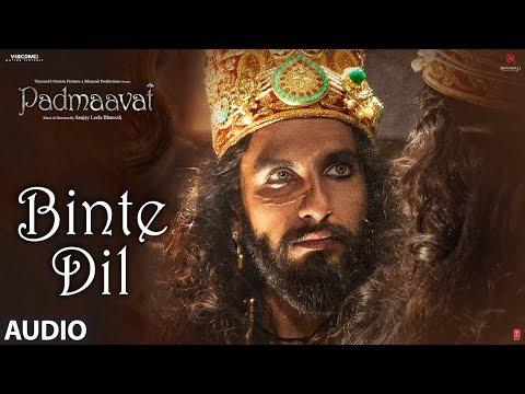Binte Dil Lyrics - Padmaavat | Arijit Singh