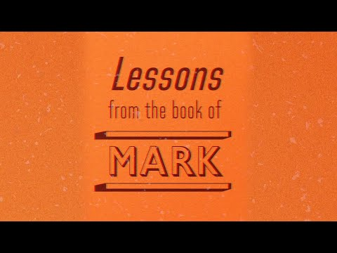 Lessons From the Book of Mark - Tony Evans