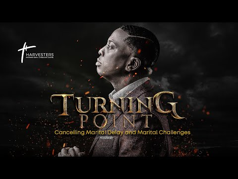 Turning Point: Cancelling Marital Delays &  Challenges  Pst Bolaji Idowu  19th September 2021