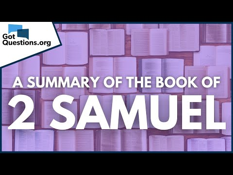 A Summary of the Book of 2 Samuel  GotQuestions.org