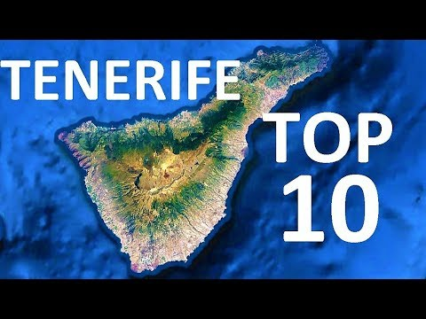 Top 10 Things to See and Do in Tenerife - 10 Highlights not to be missed - UC7BSsOMfH5HZWm26a7DaRUw