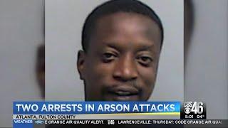 Police make arrests in Atlanta arson attacks