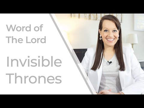 Prophetic Word for Now: Invisible Thrones