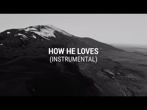 The Creak Music - How He Loves (Instrumental)