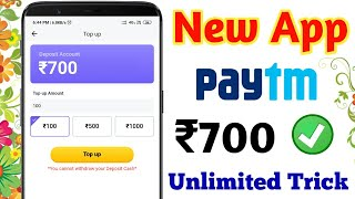 ₹700 Paytm Cash unlimited Trick Working  2019 | Best Earning App 2019 |