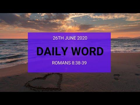 Daily Prophetic 26 June 2020 Romans 8 38 39