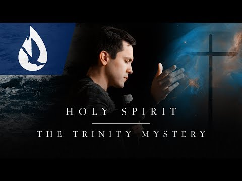 Holy Spirit: The Trinity Mystery
