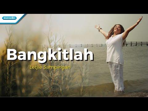 Bangkitlah - Letjie Sampingan (with lyric)