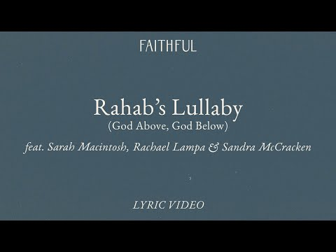 Rahab's Lullaby (God Above, God Below) [Lyric]  FAITHFUL