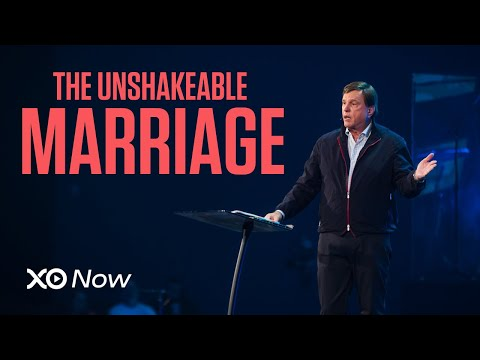 The Unshakable Marriage  @Jimmy Evans