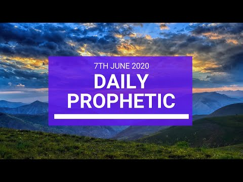 Daily Prophetic 6 June 2020 3 of 7
