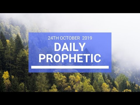 Daily Prophetic 24 October 2019 Word 2